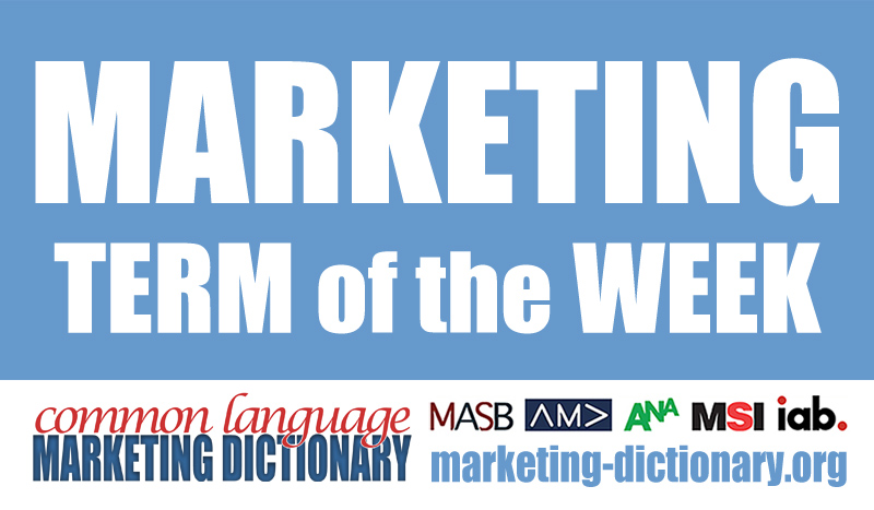 Marketing Term of the Week